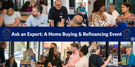 Ask an Expert: A Home Buying & Refinancing Event tickets