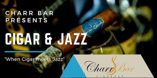 A Night of Cigar & Jazz Presented by Charr Bar