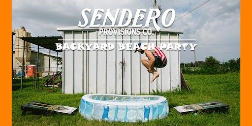 Sendero Presents: Backyard Beach Shindig