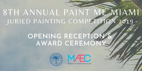Paint Me Miami Opening Reception and Award Ceremony tickets