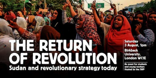 The return of revolution: Sudan and revolutionary strategy today