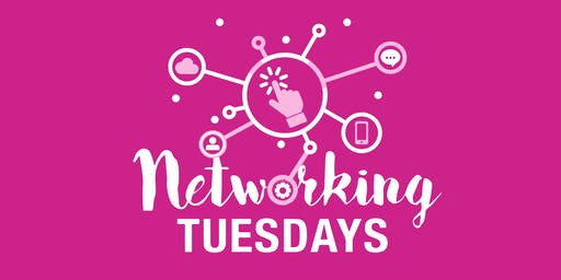 Networking Tuesdays: JULY