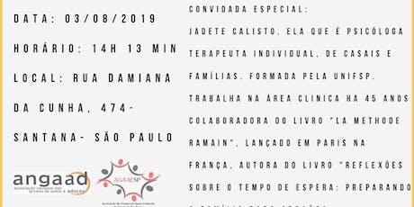 Reunião  GAA famílias brasileiras com a psicóloga Jadete Calixto ingressos