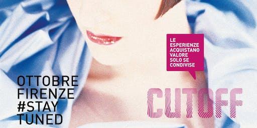 Cutoff - Le esperienze acquistano valore solo se condivise