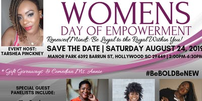 """Women's Day of Empowerment (""""Be Loyal to the Royal Within You"""")"""