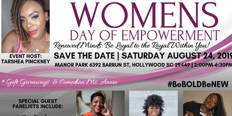 """Women's Day of Empowerment (""""Be Loyal to the Royal Within You"""") tickets"""