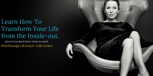 How To Transform Your Life  from the Inside-Out