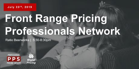 Front Range Pricing Professionals Network - July 2019 tickets