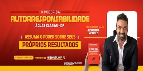 [BRASÍLIA/DF] [WORKSHOP] O Poder da AUTORRESPONSABILIDADE 10/08/2019 ingressos