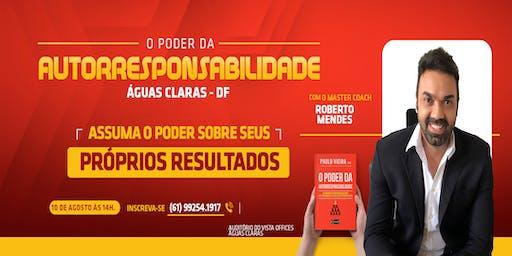 [BRASÍLIA/DF] [WORKSHOP] O Poder da AUTORRESPONSABILIDADE 10/08/2019
