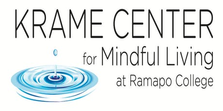 Free Weekly Meditation--Daytime Sessions at the Krame Center at Ramapo College tickets
