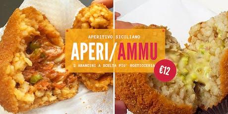 #AperiAmmu-Aperitivo Siciliano (2 Arancini a scelta più rosticceria) biglietti