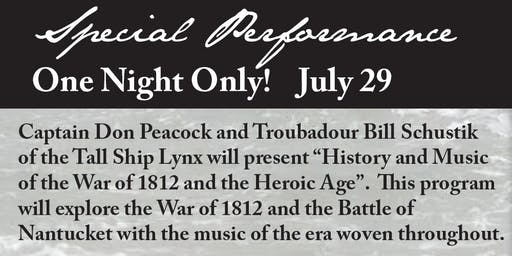 History and Music of the War of 1812 and the Heroic Age