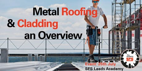 Metal Roofing & Cladding An Overview tickets