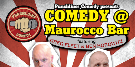 Comedy at Maurocco Bar