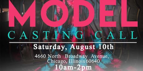 Model  Call #1 for  Chicago Fashion Week tickets