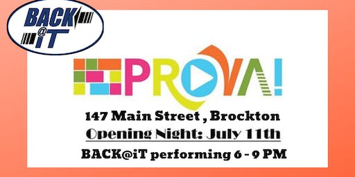 Opening Night PROVA w/ Back at It, Thunderbolt Productions, and Lady C&Js