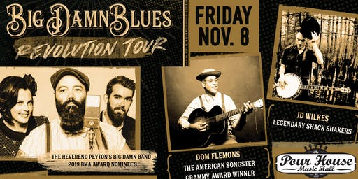 The Reverend Peyton's Big Damn Band, Dom Flemons, JD Wilkes