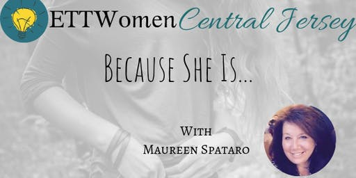 ETTWomen Staten Island: Because She Is with Maureen Spataro