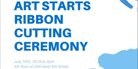 Art Starts Ribbon Cutting Ceremony tickets