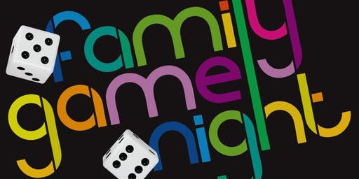 Family Game Night / Open House Event