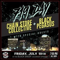 719 Day with Chain Store Collective, Black Pegasus & Special Guests