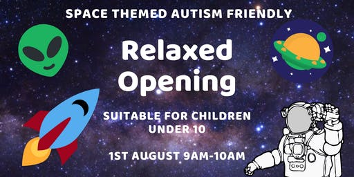 Relaxed opening (Autism Friendly, ages 0-10)
