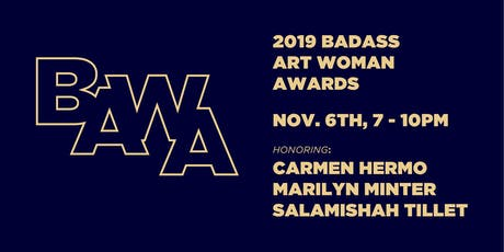 2019 BADASS ART WOMAN AWARDS & AUCTION tickets