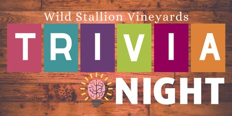 Trivia Night  @ Wild Stallion Vineyards tickets