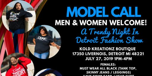 """""""A Trendy Night In Detroit Fashion Show"""" Casting Call"""