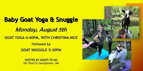 Monday Goat Yoga & Snuggle Class tickets