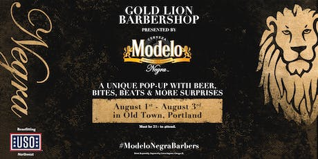 The Gold Lion Barbershop Portland Presented by Modelo Negra tickets