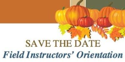 Howard Univ. SSW - Field Education Instructors' Orientation (Nov.  2019)