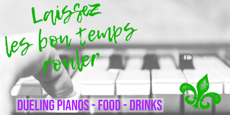 Let the Good Times Roll Dueling Pianos tickets