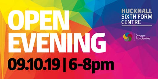 Hucknall Sixth Form Centre - Open Evening 2019