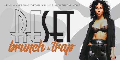 RESET SUNDAYs: BRUNCH + TRAP tickets