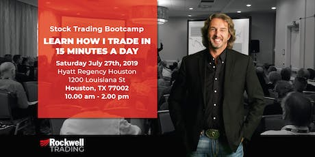 Rockwell Stock Trading Bootcamp - HOUSTON, July 27th tickets