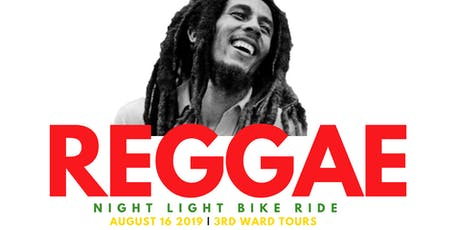 Reggae   |  Night Light Bike Ride tickets