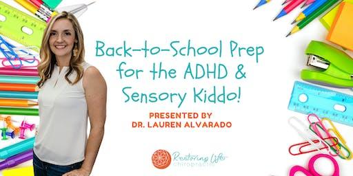 Back-to-School Prep for the ADHD & Sensory Kiddo!
