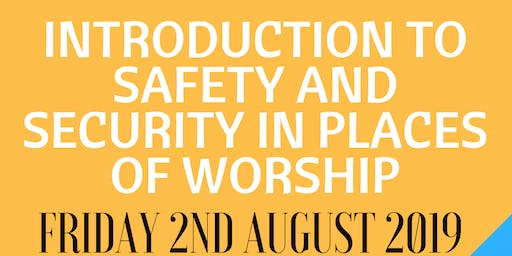 Nottingham - INTRODUCTION TO SAFETY AND SECURITY IN PLACES OF WORSHIP