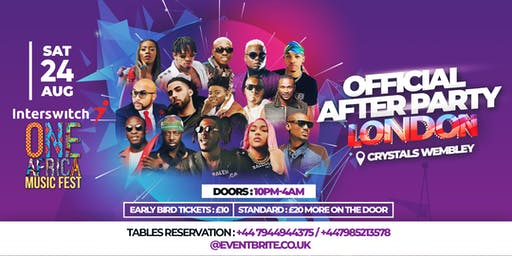ONE AFRICA MUSIC FEST LONDON OFFICIAL AFTER PARTY