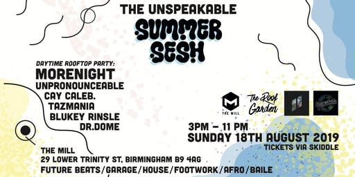 The Unspeakable (The Mill, Birmingham)