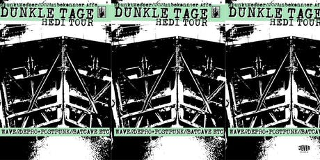 DUNKLE TAGE mit DJ MPunkT Messer Tickets