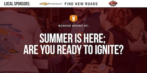 Bunker Brews San Antonio: Summer is here; are you ready to ignite?