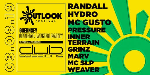 DUB SESSIONS - OUTLOOK FESTIVAL OFFICAL GUERNSEY LAUNCH PARTY 2019