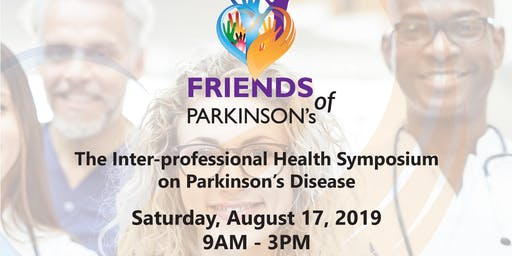 Friends of Parkinson's Presents Inter-professional Health Symposium