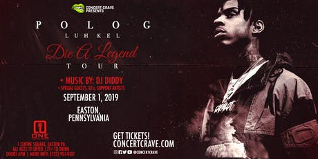 POLO G & LUH KEL Performing Live! - Easton, PA tickets