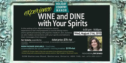 Experience Wine and Dine with Your Spirits
