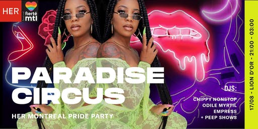 PARADISE CIRCUS | HER Montreal Pride Party