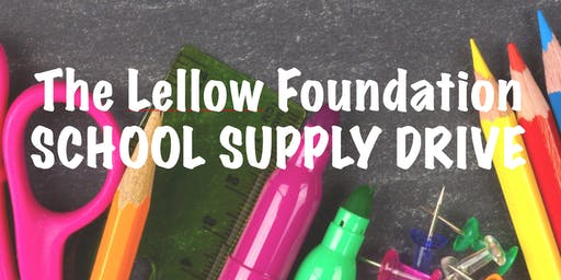Lellow Foundation School Supply Drive